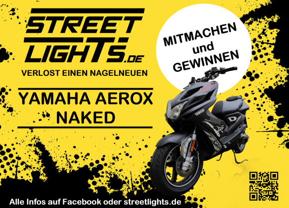 Gewinne einen Yamah Aerox bei Streetlights.de